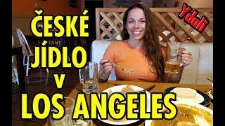 YDALI v ČESKÉ RESTAURACI v LOS ANGELES!