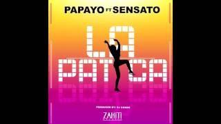 Papayo ft. Sensato - La Patica