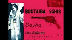 Boutaiba Sghir : «Ya Zina Diri Latay»