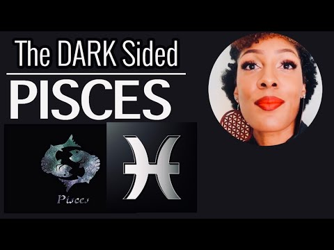 PISCES-(The Dark Sided Traits)