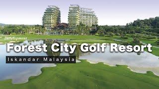 Forest City Golf Resort - Iskandar Malaysia