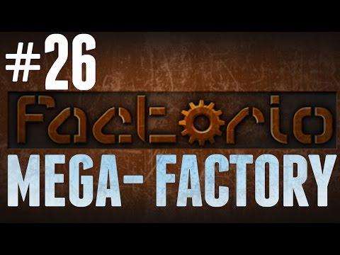 Factorio - MEGA-FACTORY - #26 - Better Engines
