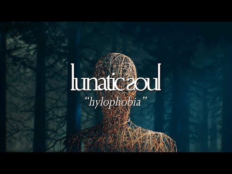 Lunatic Soul - Hylophobia