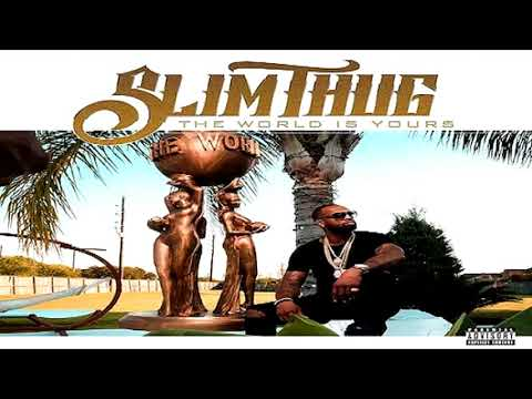 Slim Thug Ft. 52 Savage - Run For It (The World is Yours 2017)