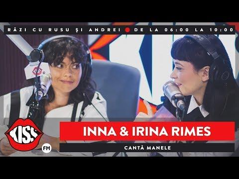 Irina Rimes și Inna cântă manele