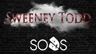 SODS Presents: Sweeney Todd - Trailer