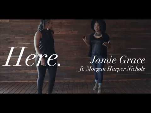 Jamie Grace - Here ft. Morgan Harper Nichols (Official Lyric Video)
