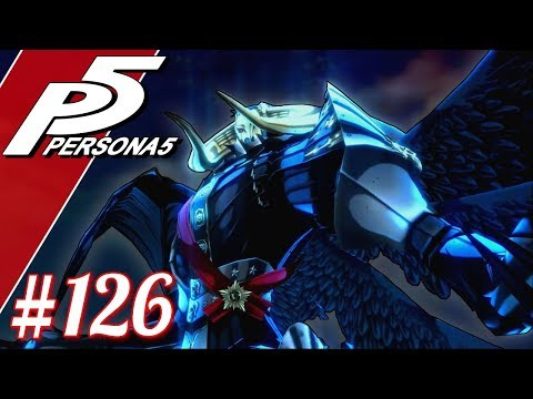 PILLAGE HIM! VS. PERSONA 5 FINAL BOSS | Let's Play Persona 5 (blind) Part 126 | Persona 5 Gameplay