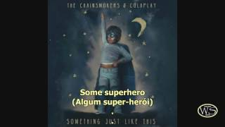 The Chainsmokers & Coldplay Something Just Like This - Legenda inglês e Português