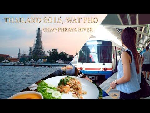 Tailandia 2015: Chao Phraya River, Wat Pho, Street food, Bangkok