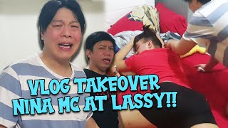 VLOG TAKE OVER NINA MC AT LASSY SA CHANNEL KO (I LOVE YOU MGA KUYA)