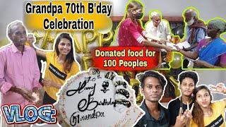 😝FUN VLOG 😝 My Grandpa's 70th Birthday Celebration | Donated food for 100 Peoples | #birthdayvlog