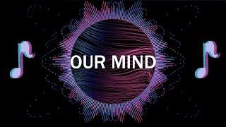 Our Mind  |  Intermission EP