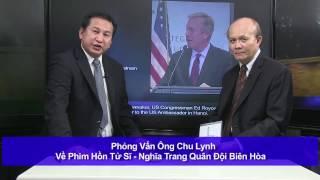 Phòng Vấn Chu Lynh Về Phim Hồn Tử Sĩ - Nghĩa Trang Quân Đội Biên Hòa