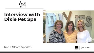 Cole Team Interview with Dixie's Pet Spa in Cumming, GA