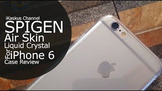 SPIGEN Air Skin Liquid Crystal For iPhone 6 - iDevice.id ( Case Review )