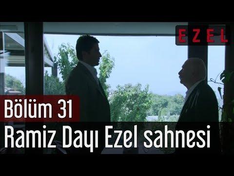 Ezel 31 Bölüm Ramiz Dayı Ezel Sahnesi