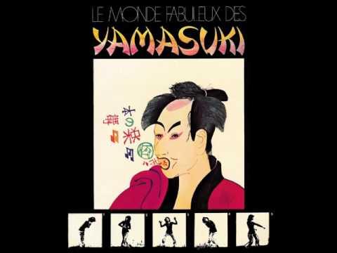 Yamasuki – Le Monde Fabuleux Des Yamasuki (1971) Album