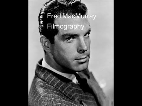 Fred MacMurray Filmography