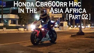 honda cbr600rr 2014 hrc perfect sound in the asia africa part 02