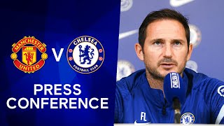 Frank Lampard On An Unpredictable Season & Ziyech's Fitness | Man Utd v Chelsea | Press Conference