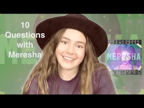 10 Questions with Meresha