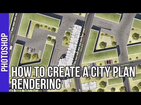 How to create a City Plan Rendering - Photoshop Speedart