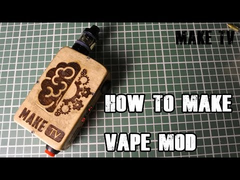 How to make a powerful vape mod