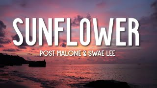 Cover images Post Malone - Sunflower (Lyrics) ft. Swae Lee (Spider-Man: Into the Spider-Verse)