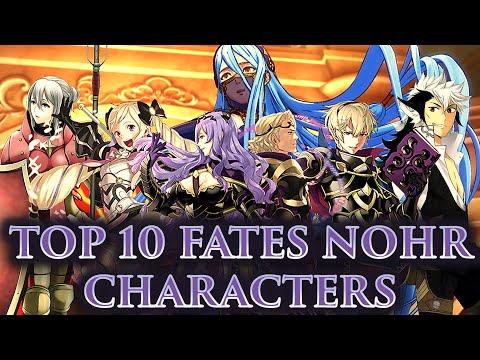 CRASHX500's Top 10 Nohr Characters (FE: FATES-ATHON)