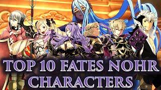 crashx500 s top 10 nohr characters fe fates athon