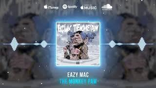 Eazy Mac - The Monkey Paw ( Audio)