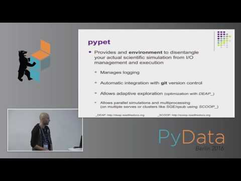 Robert Meyer - pypet: A Python Toolkit for Simulations and Numerical Experiments
