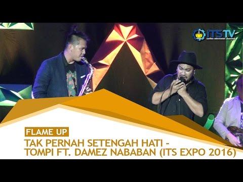 Tak Pernah Setengah Hati - Tompi ft. Damez Nababan (Live Perform ITS Expo 2016)