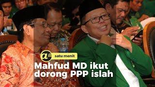 Mahfud MD ikut dorong PPP islah
