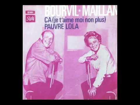 Bourvil/ Maillan  - Pauvre Lola