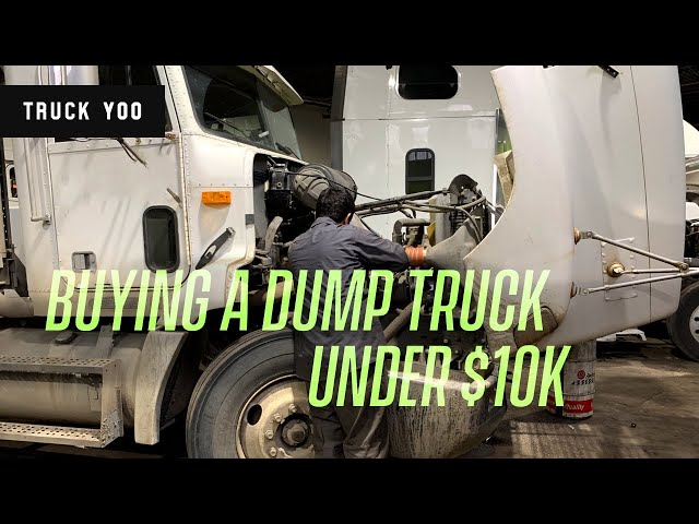 Dump truck shopping. Watch this before you buy
