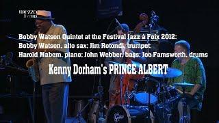 Bobby Watson Quintet plays Prince Albert by Kenny Dorham