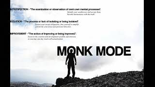 MGTOW - THE POWER OF MONK MODE !!!!