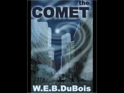 """""""The Comet"""" by W.E.B D̶e̶ Du Bois AudioBook"""