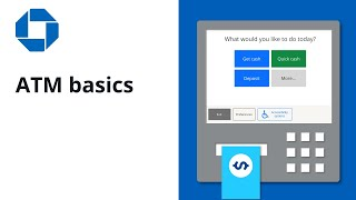 Chase ATM - How to use the many features available at a Chase ATM