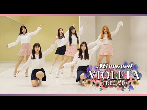 [Mirrored 거울모드] IZ*ONE (아이즈원) - 비올레타 (Violeta) Dance Cover by.FREE A.D (6명)