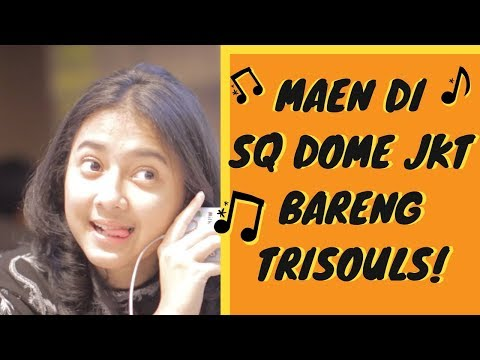 RAHMANIA ASTRINI - SQ Dome Perform bareng Trisouls!