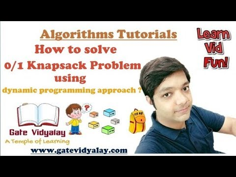 0/1 knapsack Problem Using Dynamic Programming Approach | Explained Step by Step