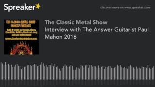 Interview with The Answer Guitarist Paul Mahon 2016