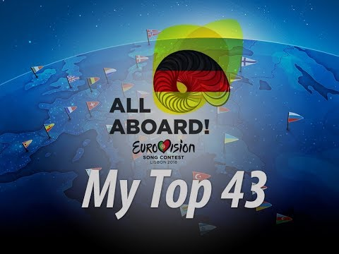 Eurovision 2018   My Top 43 (First Edition)