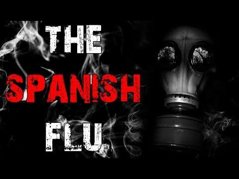 """The Spanish Flu"" Creepypasta"