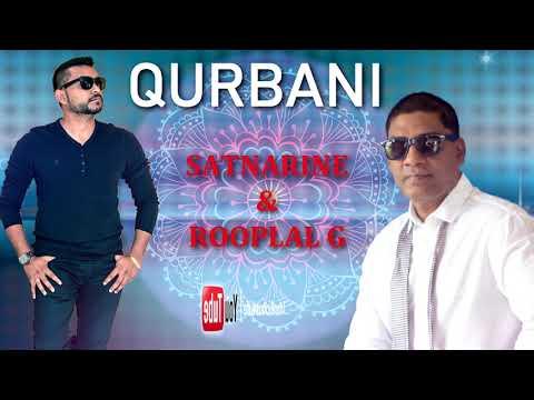 Satnarine Ragoo & Rooplal G - Qurbani [ 2k18 ]