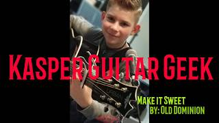 Make it Sweet - Old Dominion cover by Kasper Video