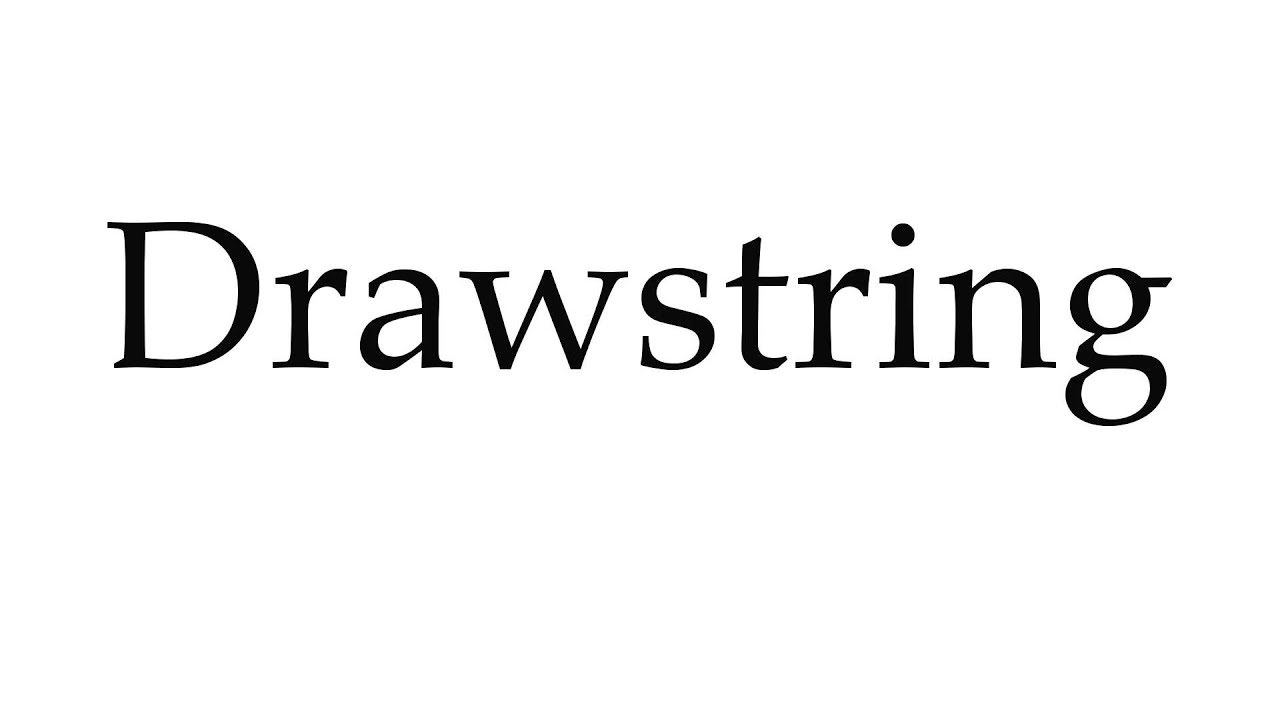 Terrace Pronunciation Of How To Pronounce Drawstring Youtube